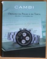 Catalogo Asta Cambi Novembre 2015 - Orologi Da Polso E Da Tasca - Unclassified