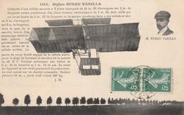 CPA:PORTRAIT AVIATEUR M.BUNAU VARILLA BIPLAN ..ÉCRITE - Aviatori
