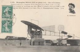CPA:PORTRAIT AVIATEUR M.BLÉRIOT MONOPLAN BLÉRIOT XII UN VOL À DEUX..ÉCRITE - Aviatori