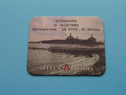 "Recreatieoord "" DE STER "" St. NIKLAAS > STERDAGEN 1980 ( Sous Bock / Coaster / Onderlegger STELLA ARTOIS ) Zie Foto ! - Portavasos"