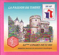 BLOC FFAP 2011 N°05 ** LA PASSION DU TIMBRE METZ 84 Eme Congrés  - 5 - NEUF LUXE - FFAP