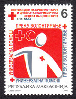 Macedonia 2006 Red Cross Croix Rouge Rotes Kreuz Tax Charity Surcharge, MNH - Macedonia