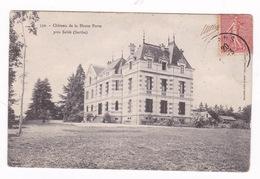 CPA Château De La Haute Porte, Sablé, Sarthe. A Voyagé En 1906 - Sable Sur Sarthe
