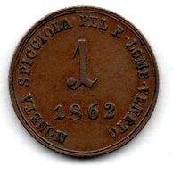 Lombardie - Vénétie  -  1 Soldo  1862 B  - état  TTB - Monete Regionali
