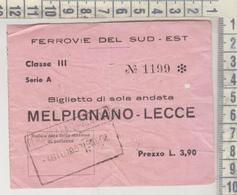 Biglietto Ticket Buillet Napoli Ferrovie Del Sud - Est Melpignano Lecce - Chemins De Fer