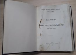 Relazioni E Rapporti Finali Sulla Campagna Del 1849 Nell'Alta Italia - Ed. 1911 - Books, Magazines, Comics