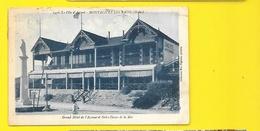 MONTALIVET Les BAINS Grand Hôtel De L'Avenue Et ND De La Mer (Gautreau) Gironde (33) - France