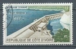Cote D'Ivoire Poste Aérienne YT N°20 Barrage D'Ayamé Oblitéré ° - Côte D'Ivoire (1960-...)