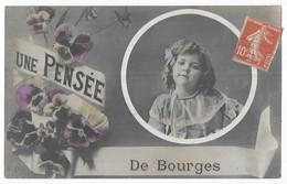 Bourges Une Pensée De Bourges - Bourges