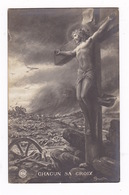 Rare CPA Militaria Grande Guerre, Champ De Bataille, « Chacun A Sa Croix » - Jesus