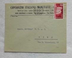 Busta Intestata Consorzio Italiano Manufatti Da Roma Per Città 1949 Affrancata Con L.20 Elezioni Di Trieste 12/06/1949 - 6. 1946-.. Repubblica
