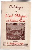 Catalogue De L'art Religieux Et Le Timbre Poste  Ed Farcigny  1 Er  Edition 1946  ( Pas Courant ) - Frankreich