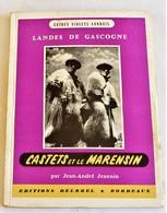 Jean-André Jeannin, Landes De Gascogne, Castets Et Le Marensin, 1957 - Géographie