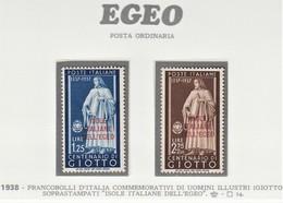 ITALIA 1938 COLONIE E POSSEDIMENTI EGEO 1938 SERIE GIOTTO SASSONE S.20 MNH PERFETTI E SPLENDIDI - Aegean
