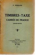 Serrane : Timbtre Taxe Carrés De France   N°VII 1931  65 P - Otros