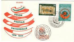 Maroc Marocco Marruecos 1974 UPU U.P.U. Weltpostverein Universal Postal Union Centenary FDC - UPU (Union Postale Universelle)