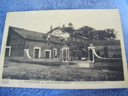 C.P.A.- Linas Montlhéry (91) - Autodrôme - La Ferme Du Fay Pay (Restaurant) - 1910 - SUP - (DC 10) - France