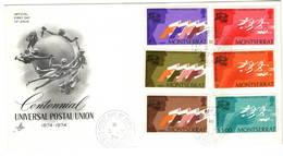 Montserrat 1974 UPU U.P.U. Weltpostverein Universal Postal Union Centenary FDC - UPU (Union Postale Universelle)