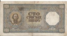 SERBIE 100 DINARA 1943 VF P 33 - Serbia