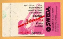 Biglietto Ingresso Stadio Torino Sampdoria - 1984/85 - Biglietti D'ingresso