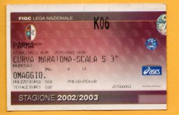 Biglietto Ingresso Stadio Torino-Parma - 2002-2003 - Tickets - Entradas