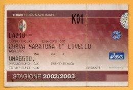 Biglietto Ingresso Stadio Torino-Lazio - 2002-2003 - Tickets - Entradas