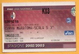 Biglietto Ingresso Stadio Torino-Brescia - 2002-2003 - Tickets - Entradas