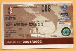 Biglietto Ingresso Stadio Torino-Venezia - 2001-2002 - Tickets - Entradas