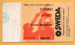 Biglietto Ingresso Stadio Torino-Como - 1985-86 - Tickets - Entradas