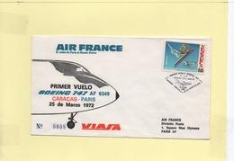 Premier Vol Boeing 747 Caracas-Paris 25 Mars 1972 Par Air France - Venezuela