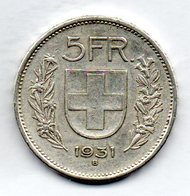 SWITZERLAND, 5 Francs, Silver, Year 1931, KM #40 - Suisse