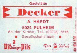 1 Altes Gasthausetikett, Gaststätte Decker, A. Hardt, 5024 Pulheim, An Der Kirche #810 - Matchbox Labels