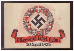 Dt.- Reich (009109) Propagandakarte Österreich Kehrt Heim, 10.4.1938 Mit Sonderstempel Von Wien Und Geburtstagstempel - Deutschland