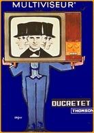 Carte Postale : Multiviseur Ducretet Thomson (télévision) (affiche) Illustration : Savignac - Savignac