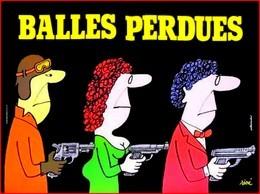 Carte Postale - Illustration : Siné (film Cinéma Affiche) Balles Perdues - Sine