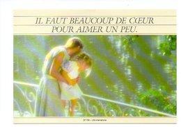 Citation: Il Faut Beaucoup De Coeur Pour Aimer Un Peu, Jeune Femme Et Petite Fille (20-771) - Philosophy