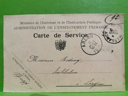 Carte De Service, Oblitéré Arlon Et Messancy 1900 Envoyé A Longeau - Messancy