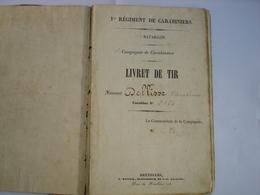 RARE !! ARMEE BELGE ABL BELGISCHE LEGER - 1850 1855 - LIVRET DE TIR - REGIMENT DE CARABINIERS - MILITARIA - Dokumente