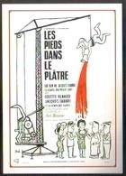 Carte Postale : Les Pieds Dans Le Plâtre (film - Cinéma - Affiche) Illustration : Siné - Sine
