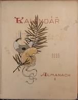 KALENDAR Zlate PRAHY 1895 Almanach II - Illustrateurs A. Mucha - J. Otto - Pavel Krober Etc... - Slav Languages