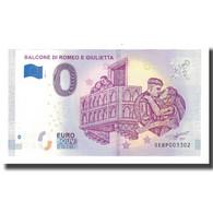 Italie, Billet Touristique - 0 Euro, Italy - Verone - Le Balcon De Roméo Et - Otros