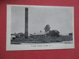 Water Works  Elmer    New Jersey       Ref 4105 - Atlantic City