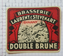 ETIQUETTE  BRASSERIE LAURENT ET STEVENART DINANT DOUBLE BRUNE - Bier
