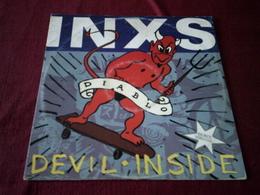 INXS  °° DEVIL  INSIDE - 45 T - Maxi-Single