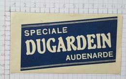 ETIQUETTE  BROUWERIJ DUGARDEIN AUDENARDE SPECIALE - Bier
