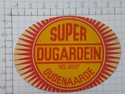 ETIQUETTE  BROUWERIJ DUGARDEIN OUDENAARDE SUPER - Bier