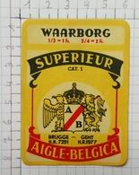 ETIQUETTE  BRASSERIE AIGLE BELGICA BRUGGE GENT SUPERIEUR - Bier
