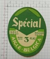 ETIQUETTE  BRASSERIE AIGLE BELGICA GENT  BRUGGE SPECIAL - Bier