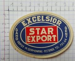 ETIQUETTE  BRASSERIE EXCELSIOR GAND GENT STAR EXPORT - Bier