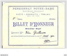 15.MAURIAC.BILLET D'HONNEUR DECERNE A Melle IRENE GUILLAUME.PENSIONNAT NOTRE-DAME.CECI N'EST PAS UNE CARTE POSTALE - Diploma & School Reports